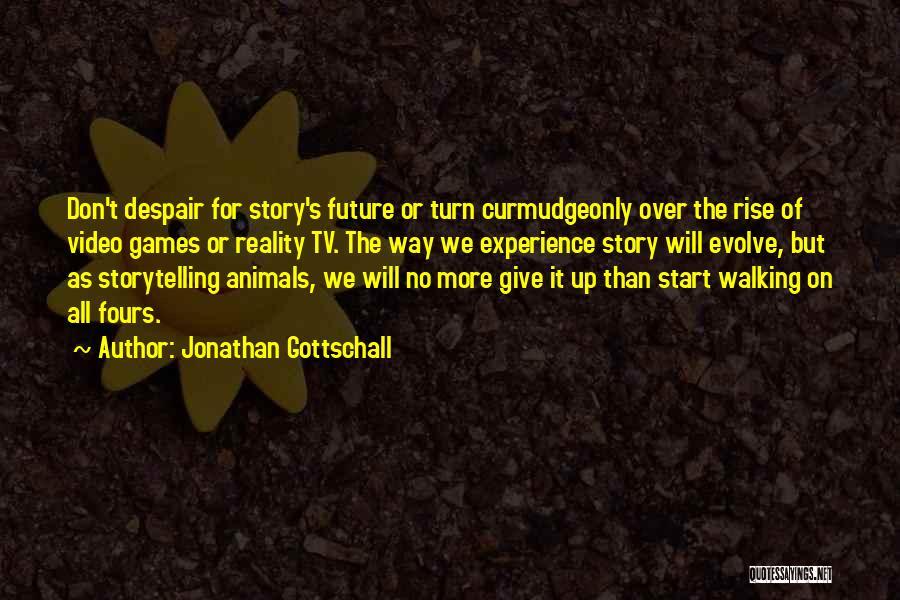 Jonathan Gottschall Quotes 1342668