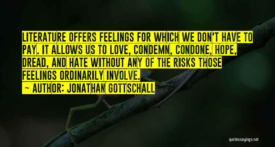 Jonathan Gottschall Quotes 1458112