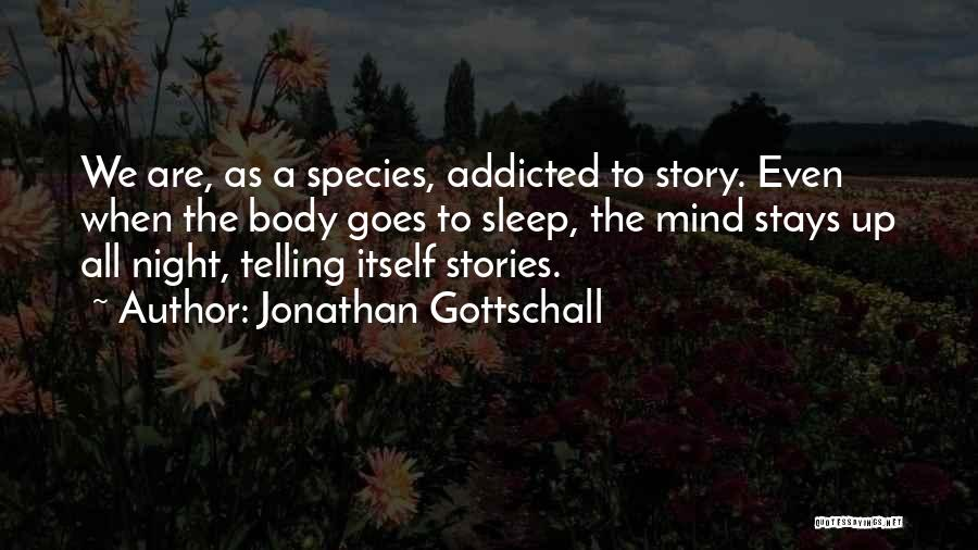 Jonathan Gottschall Quotes 160593