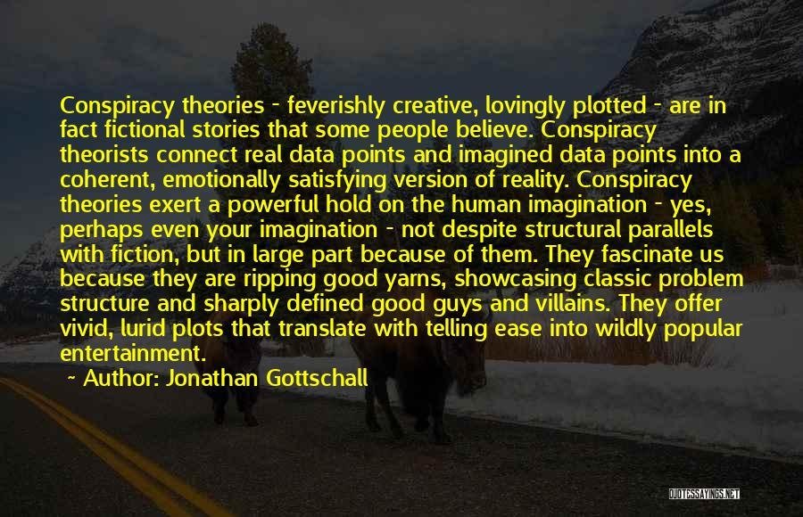Jonathan Gottschall Quotes 1725250