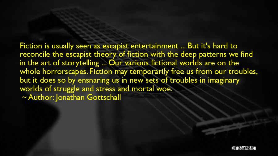 Jonathan Gottschall Quotes 1789212
