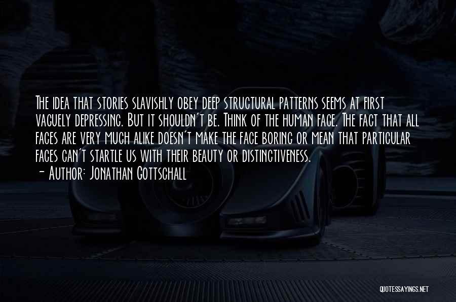 Jonathan Gottschall Quotes 1838963