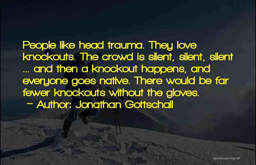 Jonathan Gottschall Quotes 1861970