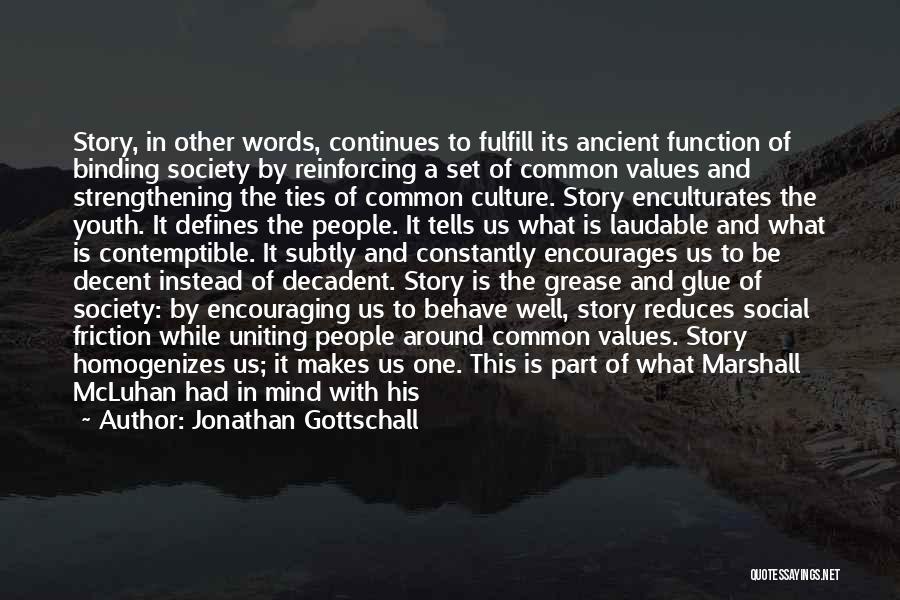 Jonathan Gottschall Quotes 2248165