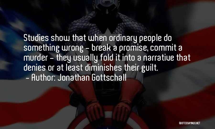 Jonathan Gottschall Quotes 296155