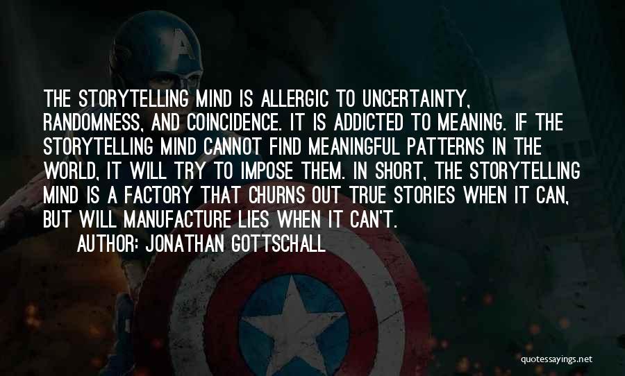 Jonathan Gottschall Quotes 397333