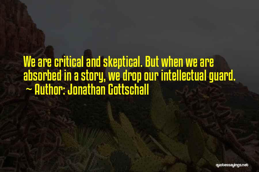 Jonathan Gottschall Quotes 550008