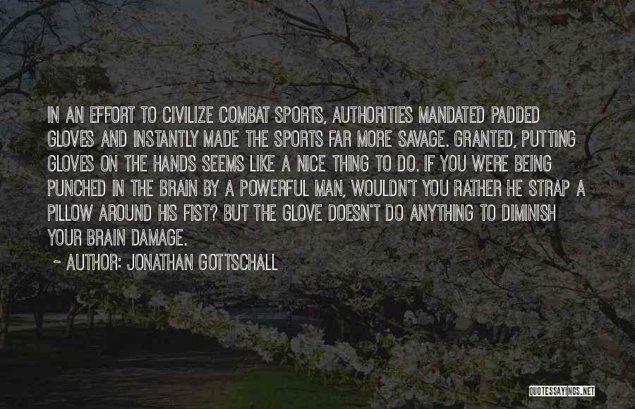 Jonathan Gottschall Quotes 569445