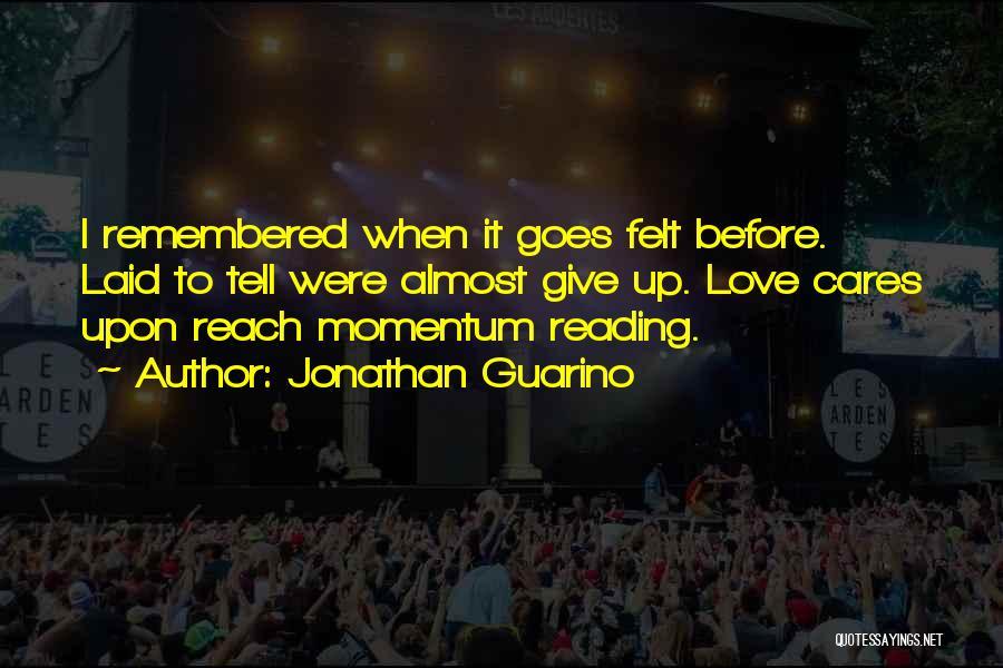 Jonathan Guarino Quotes 1837742