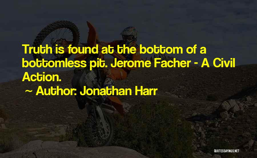 Jonathan Harr Quotes 1209556