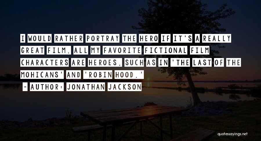Jonathan Jackson Quotes 1083780