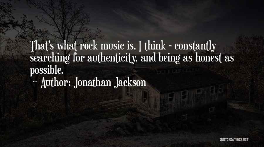 Jonathan Jackson Quotes 1361442