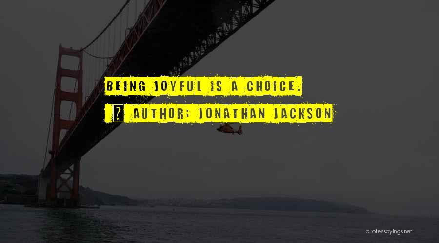 Jonathan Jackson Quotes 1686473
