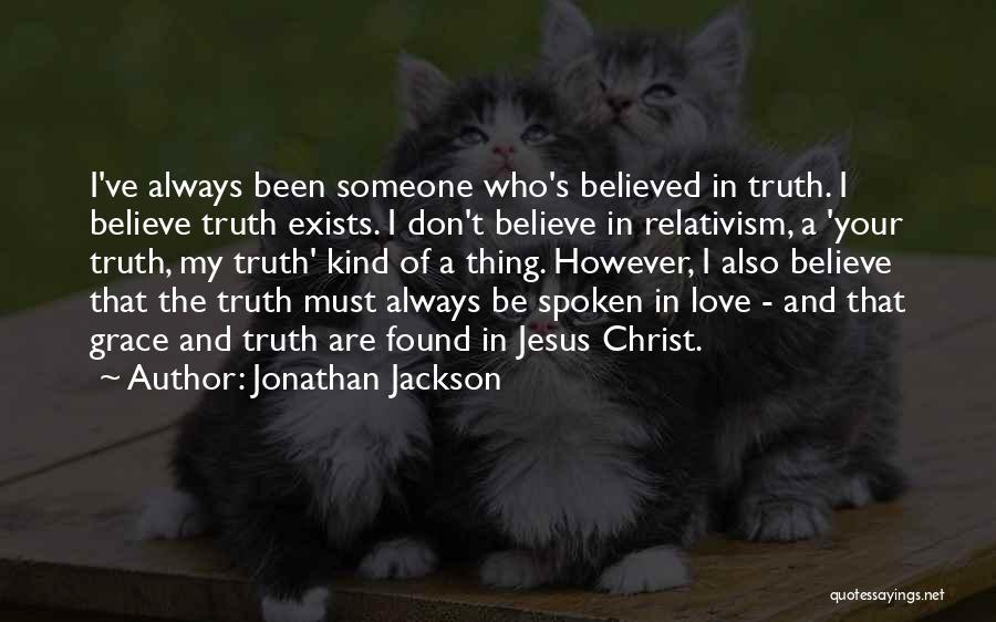 Jonathan Jackson Quotes 1706798
