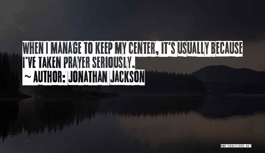 Jonathan Jackson Quotes 1860590