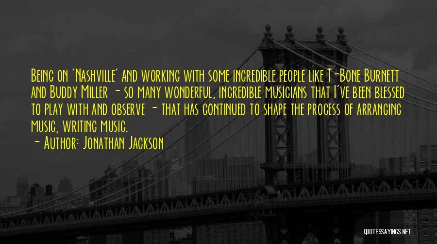 Jonathan Jackson Quotes 1871721
