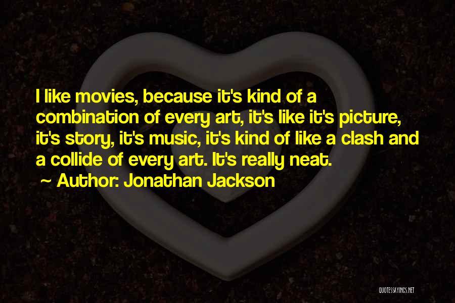 Jonathan Jackson Quotes 1880353
