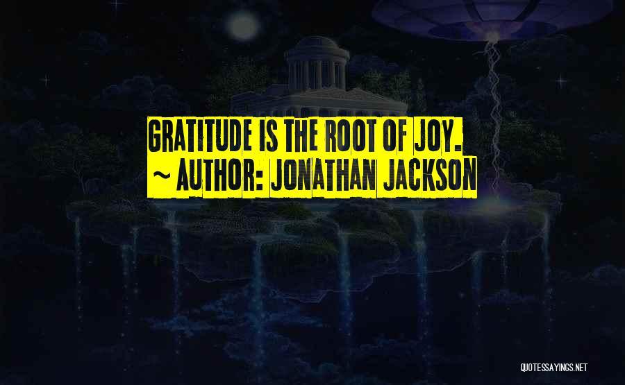 Jonathan Jackson Quotes 213151