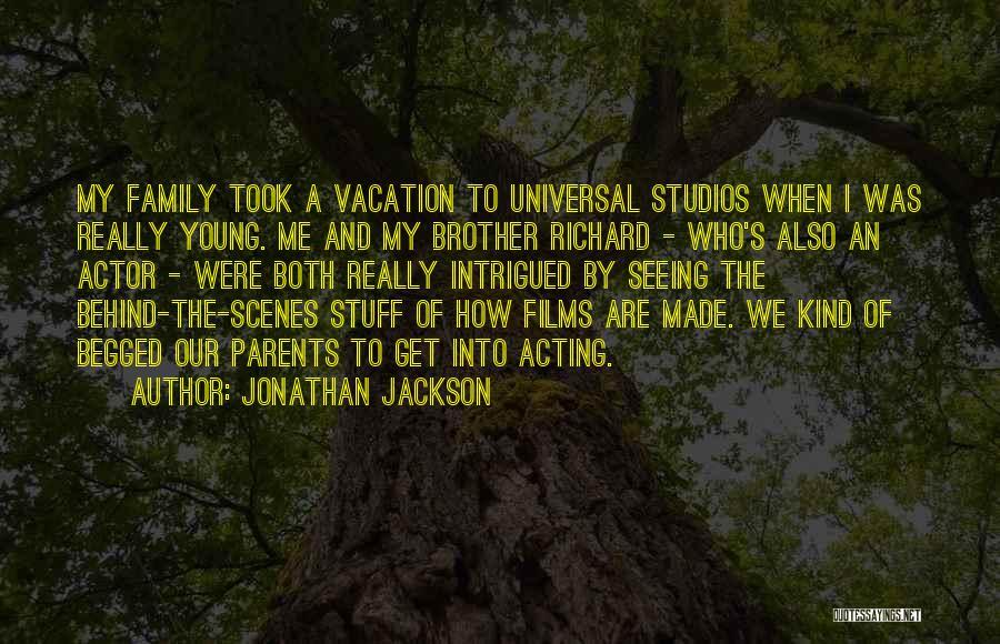 Jonathan Jackson Quotes 253279