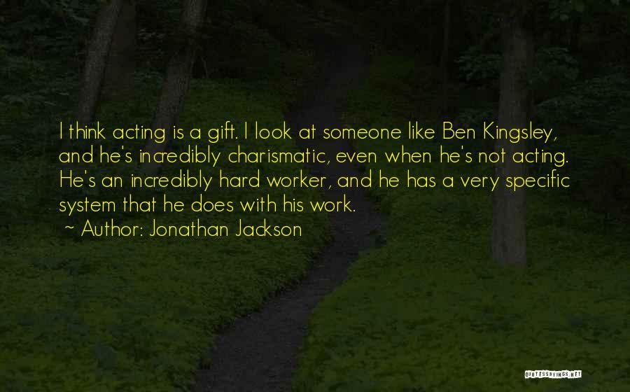 Jonathan Jackson Quotes 357265