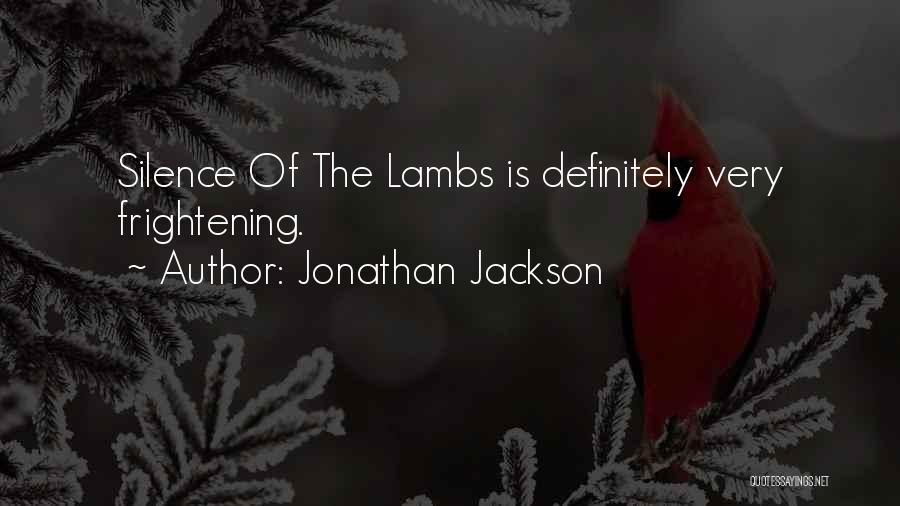 Jonathan Jackson Quotes 713428