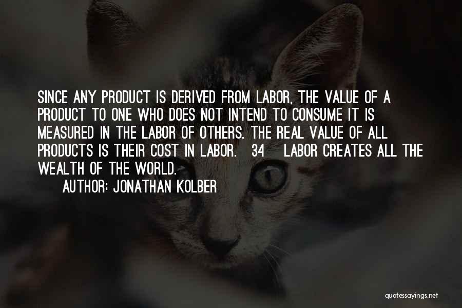 Jonathan Kolber Quotes 1050578