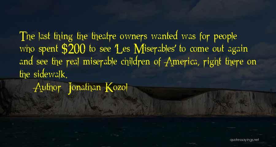 Jonathan Kozol Quotes 1063646