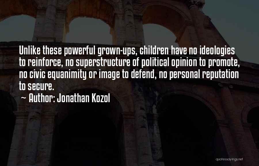 Jonathan Kozol Quotes 1069335
