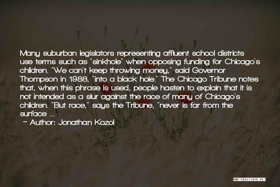 Jonathan Kozol Quotes 1281521