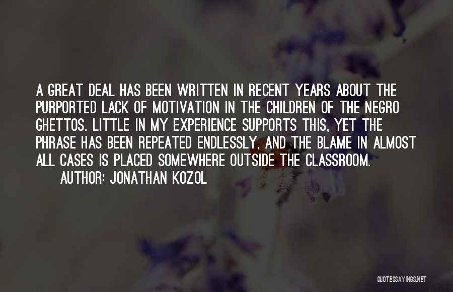 Jonathan Kozol Quotes 1286445