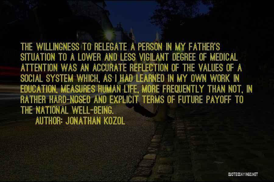 Jonathan Kozol Quotes 1418672