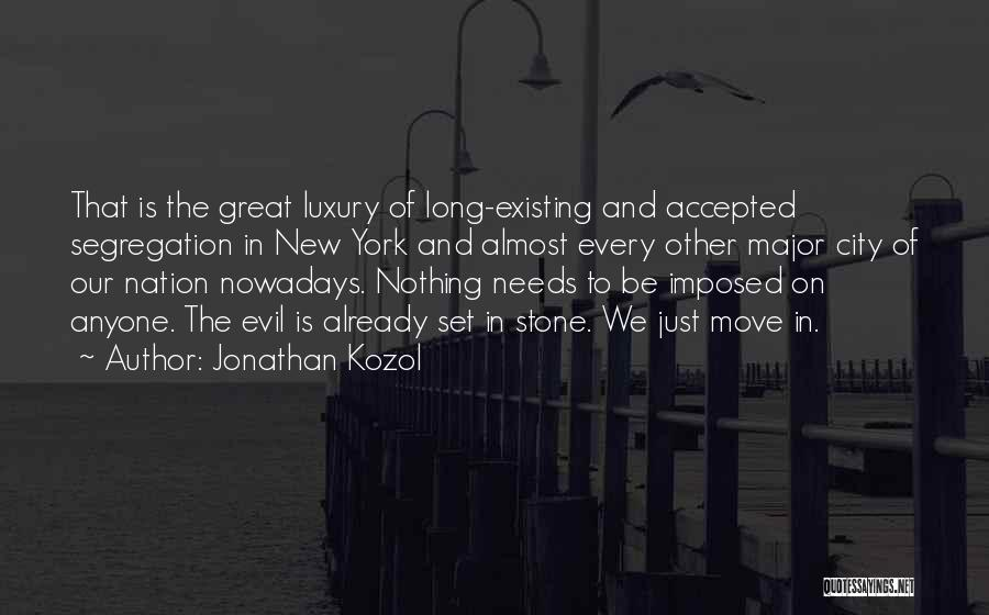 Jonathan Kozol Quotes 1442763