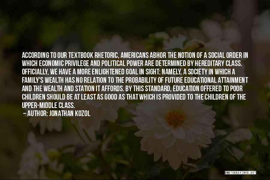 Jonathan Kozol Quotes 1632751