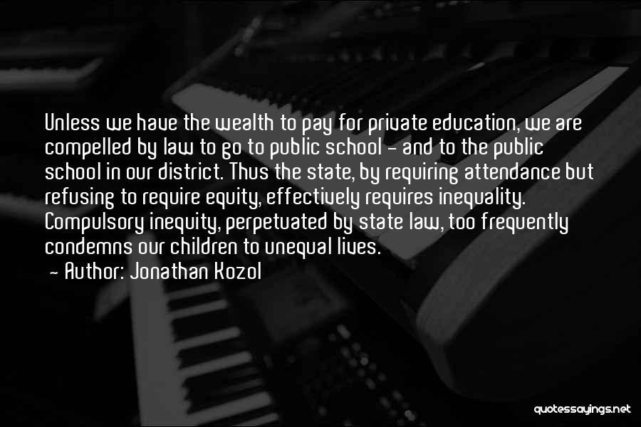 Jonathan Kozol Quotes 1780175
