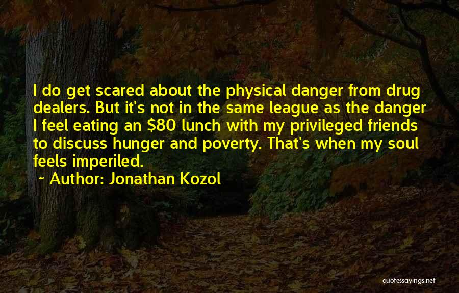 Jonathan Kozol Quotes 1835352