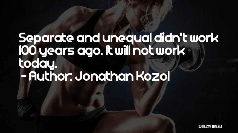 Jonathan Kozol Quotes 2137851