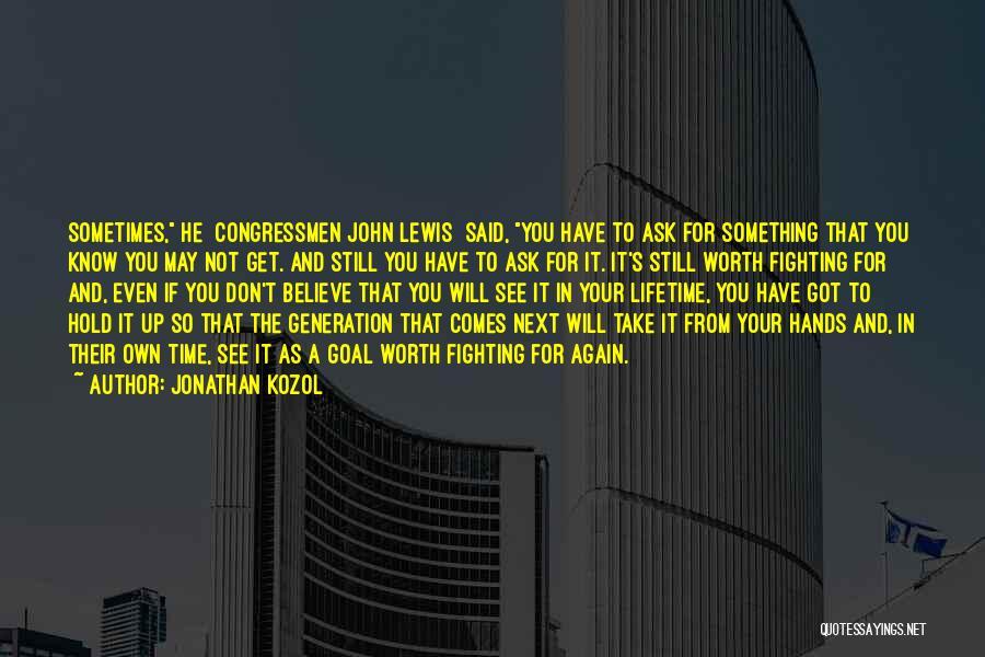 Jonathan Kozol Quotes 2185126