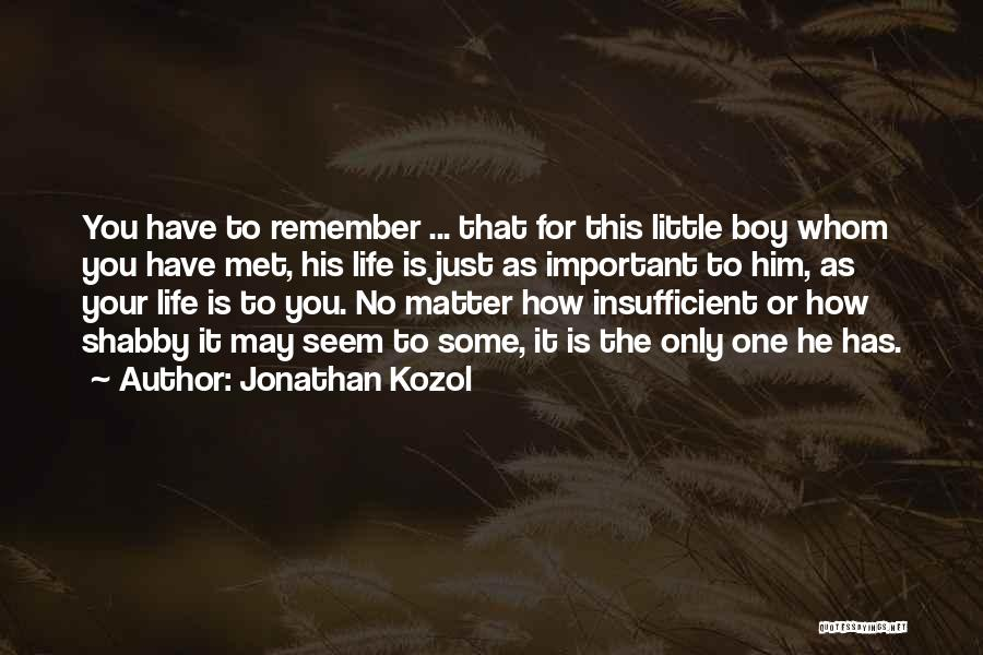 Jonathan Kozol Quotes 2232425