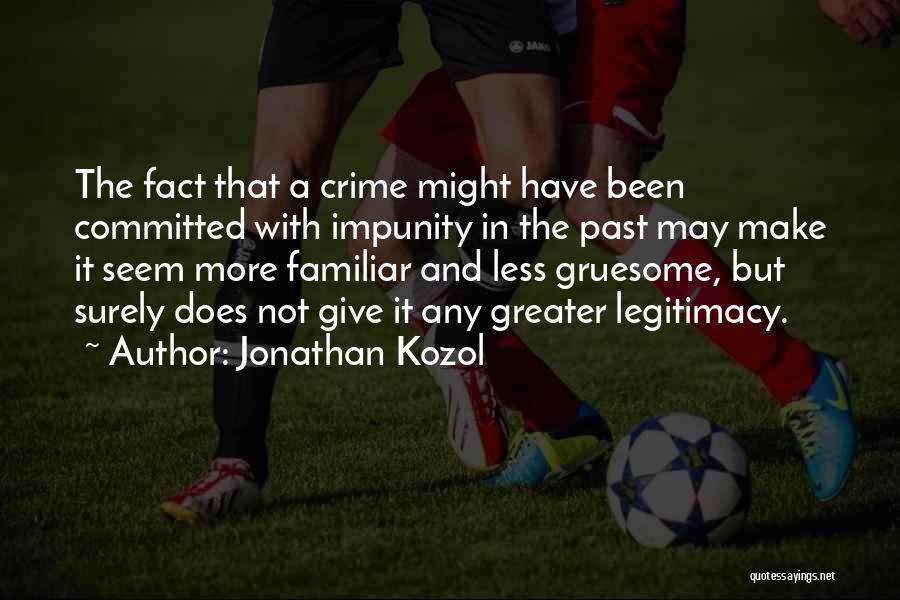 Jonathan Kozol Quotes 334891