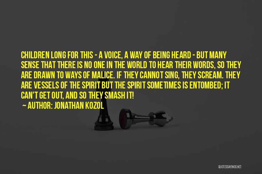 Jonathan Kozol Quotes 375514