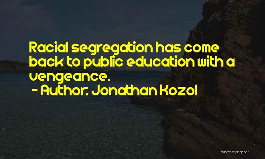 Jonathan Kozol Quotes 394930
