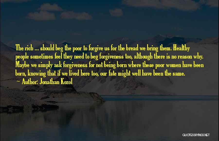 Jonathan Kozol Quotes 406380