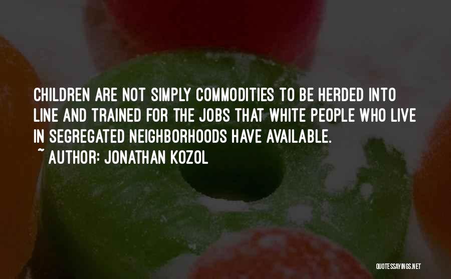 Jonathan Kozol Quotes 410741