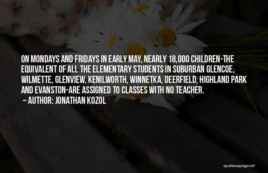 Jonathan Kozol Quotes 509005