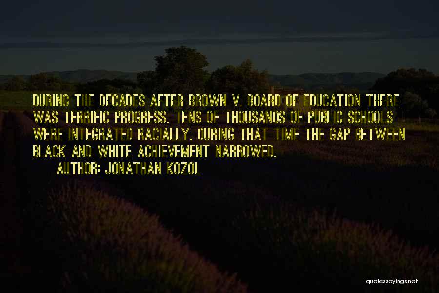 Jonathan Kozol Quotes 621676
