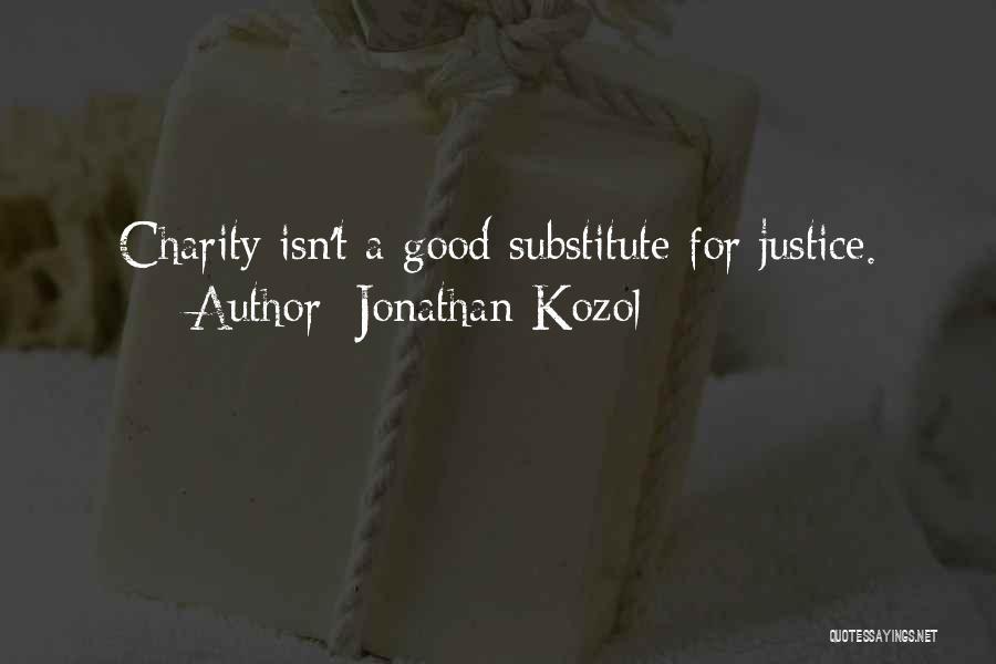 Jonathan Kozol Quotes 622049