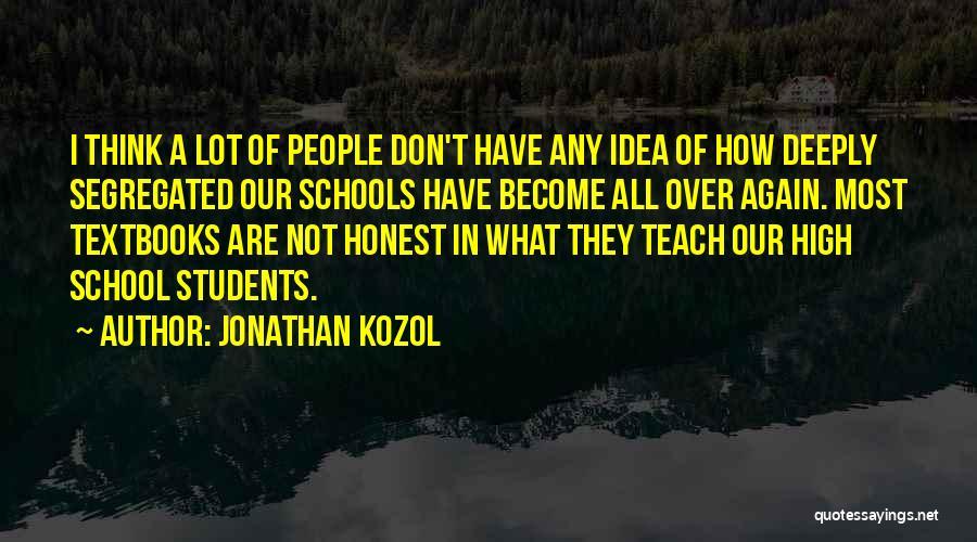 Jonathan Kozol Quotes 637510