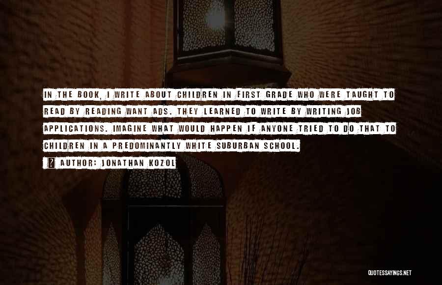Jonathan Kozol Quotes 663811