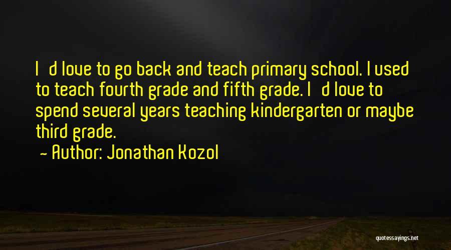 Jonathan Kozol Quotes 733280