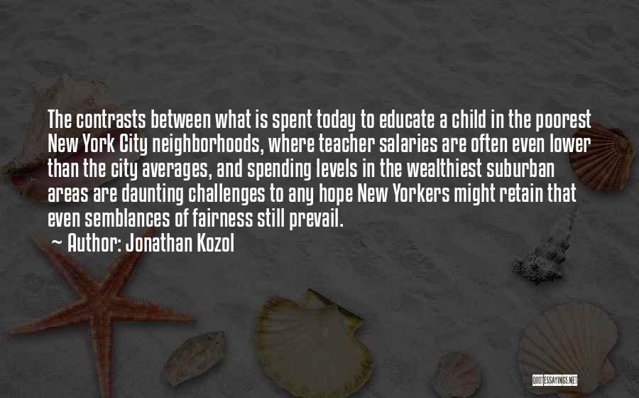 Jonathan Kozol Quotes 742021